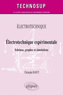 ELECTROTECHNIQUE - Electrotechnique expérimentale - Schémas, graphes et simulations (niveau B)