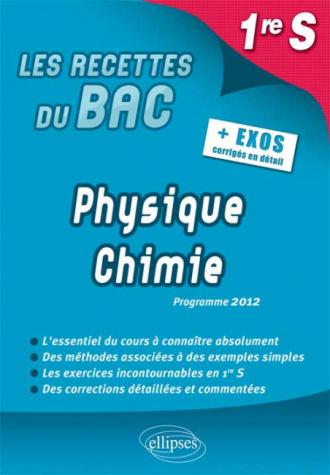 Physique-Chimie - Première S conforme au nouveau programme