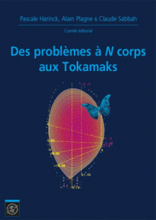 Des problèmes à N corps aux Tokamaks. es mathématiques X-UP2015-2015