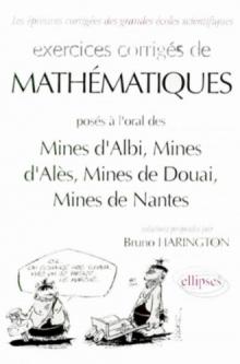 Mathématiques Mines d'Albi, Alès, Douai, Nantes - Exercices corrigés