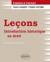 Leçons d'Introduction historique au droit. Cours complet et sujets corrigés
