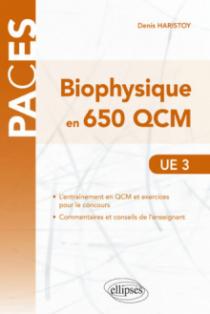 UE3 - Biophysique en 650 QCM