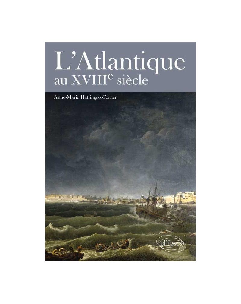 L'Atlantique au XVIIIe siècle