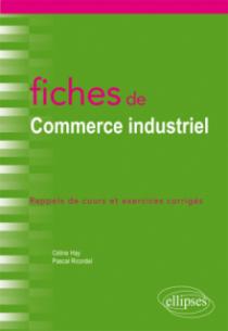 Fiches de Commerce industriel