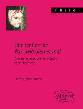 Une lecture de Par-delà bien et mal. Anciennes et nouvelles valeurs chez Nietzsche