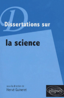 Dissertations sur la science
