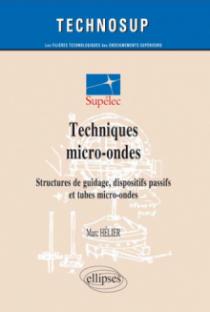 Techniques micro-ondes - Structures de guidage, dispositifs passifs et tubes micro-ondes - Niveau C