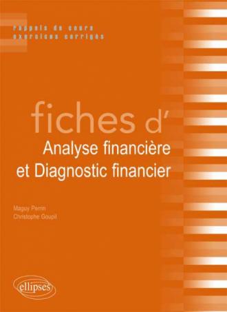 Fiches d'Analyse financière et Diagnostic financier. Rappels de cours et exercices corrigés
