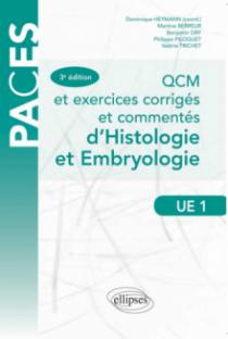 QCM et exercices corrigés et commentés d'histologie et d'embryologie - 3e édition