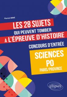 Les 28 sujets qui peuvent tomber à l'épreuve d'Histoire du concours d'entrée à Sciences Po - Paris/Province