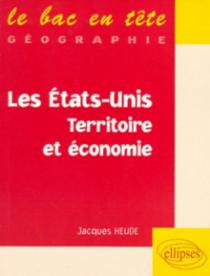 Les Etats-Unis, territoire et économie