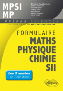 Formulaire : Mathématiques - Physique-Chimie -SII - MPSI/MP