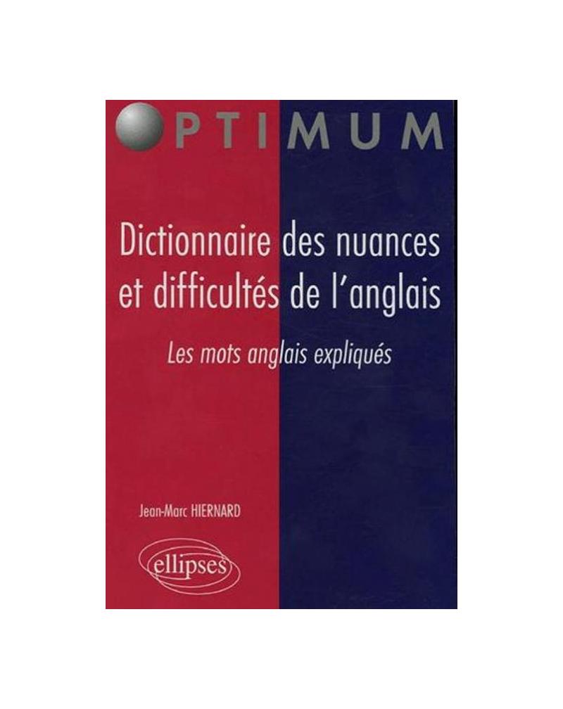 Dictionnaire des nuances et difficultés de l'anglais