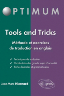 Tools and tricks : méthode et exercices de traduction en anglais