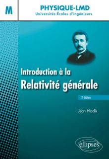 Introduction à la relativité générale - 2e édition