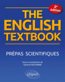 The English Textbook. Prépas scientifiques - 2e édition