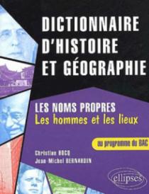Dictionnaire d'histoire et de géographie / BAC / Les noms propres (les hommes et les lieux)