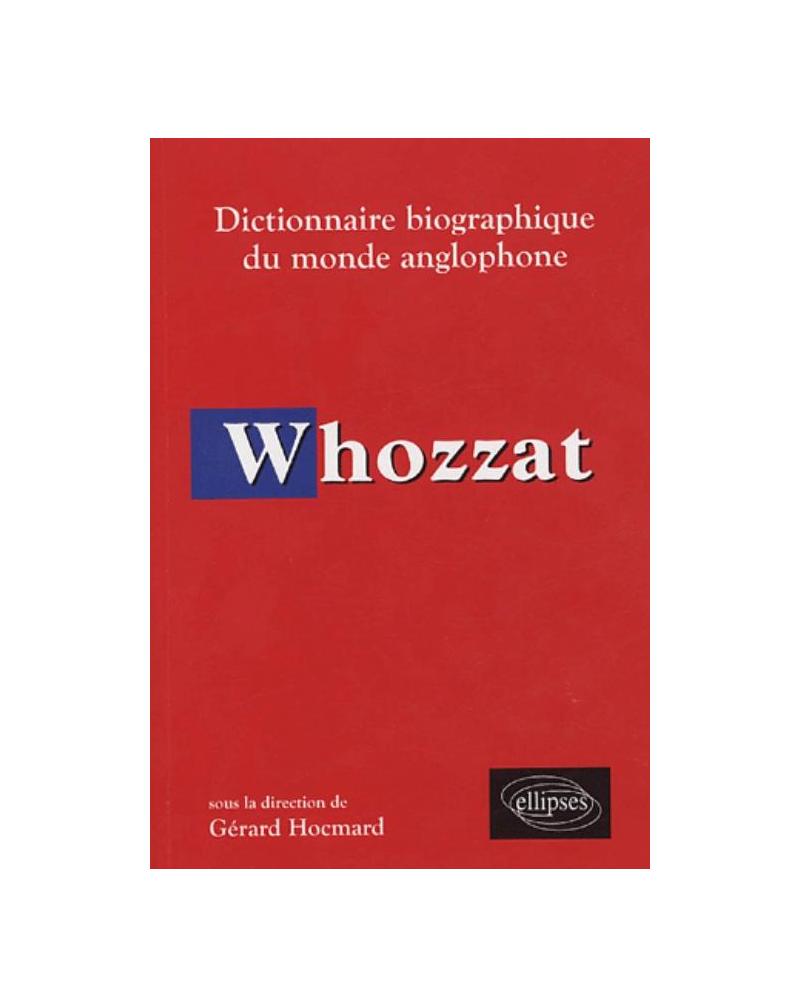 Whozzat - Dictionnaire biographique du monde anglophone