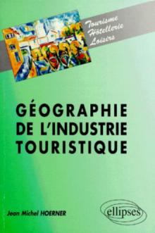 Géographie de l'industrie touristique