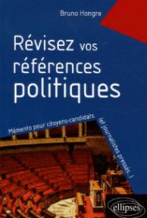 Révisez vos références politiques, Mémento pour citoyens-candidats (et journalistes pressés…)