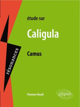 Camus, Caligula