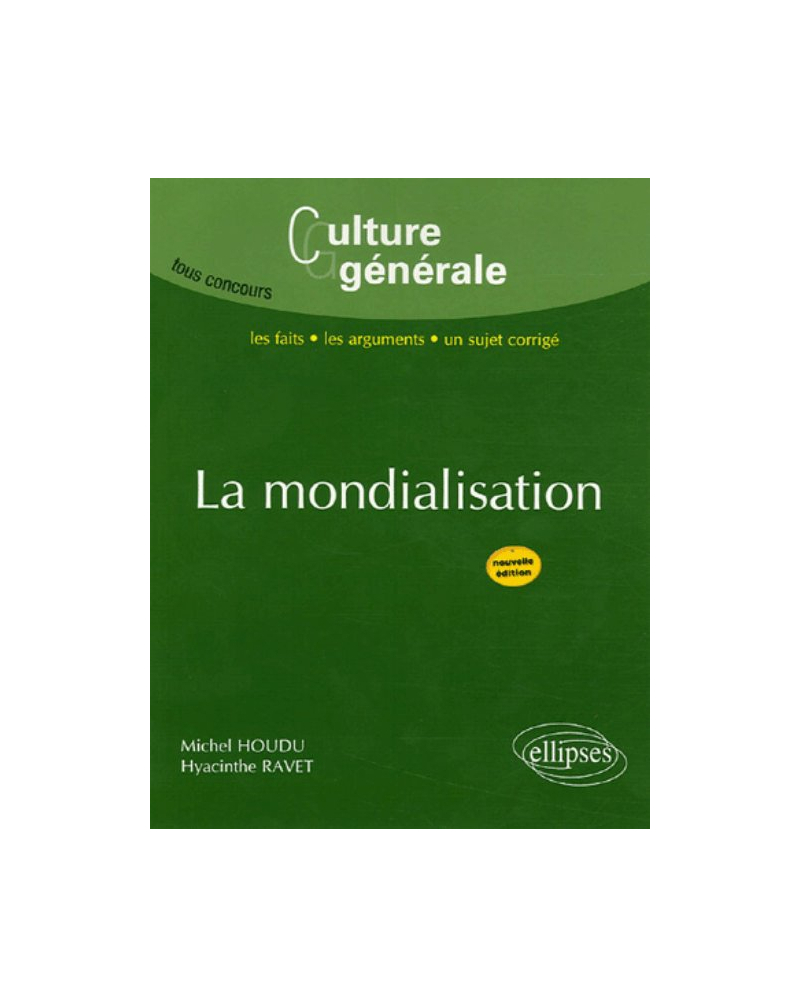 La mondialisation - 2e édition