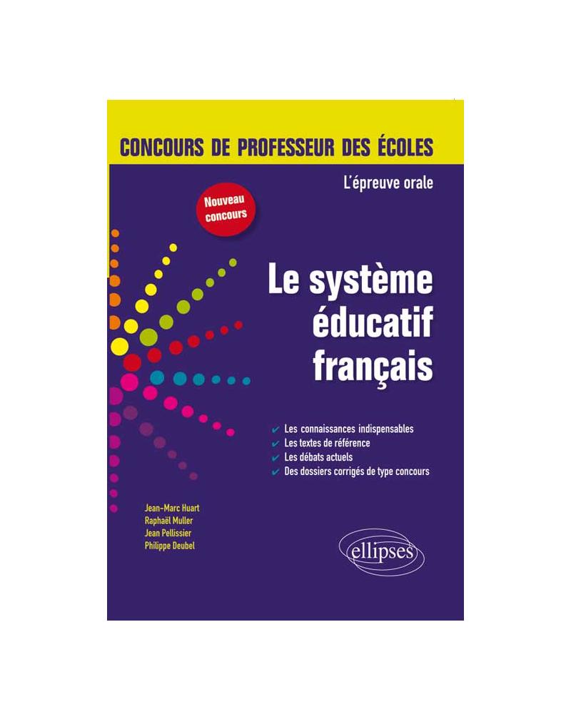 L'épreuve orale d'admission - Le système éducatif français