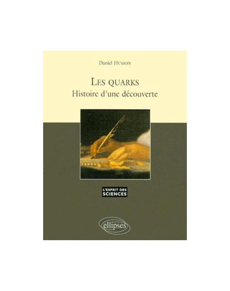 Les Quarks, histoire d'une découverte - n°7