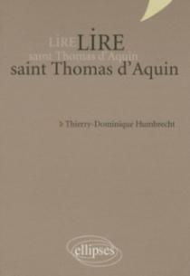 Lire saint Thomas d'Aquin - nouvelle édition