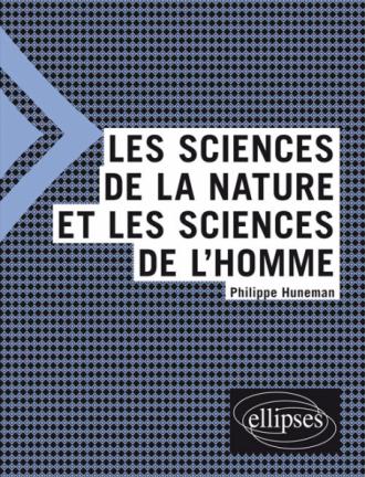 Les sciences de la nature et les sciences de l'homme