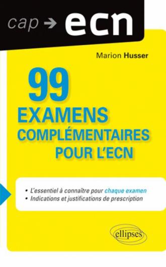 99 examens complémentaires pour l'ECN