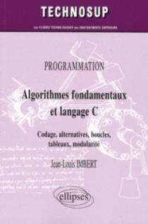 Algorithmes fondamentaux et langage C