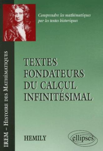 Textes fondateurs du calcul infinitésimal