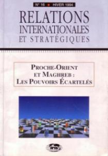 n°16 - Proche-Orient et Maghreb : les pouvoirs écartelés