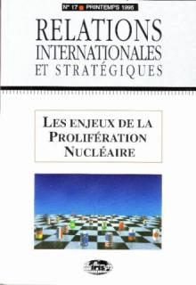 n°17 - Les enjeux de la prolifération nucléaire