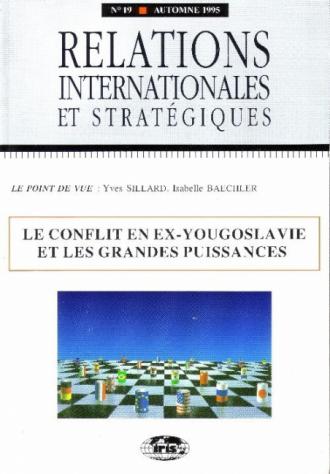 n°19 - Le conflit en ex-Yougoslavie et les grandes puissances