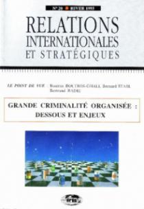 n°20 - Grandes criminalités organisées - Dessous et enjeux