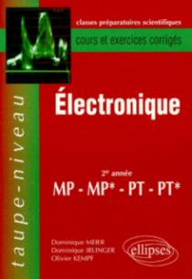 Électronique MP-MP*-PT-PT* - Cours et exercices corrigés