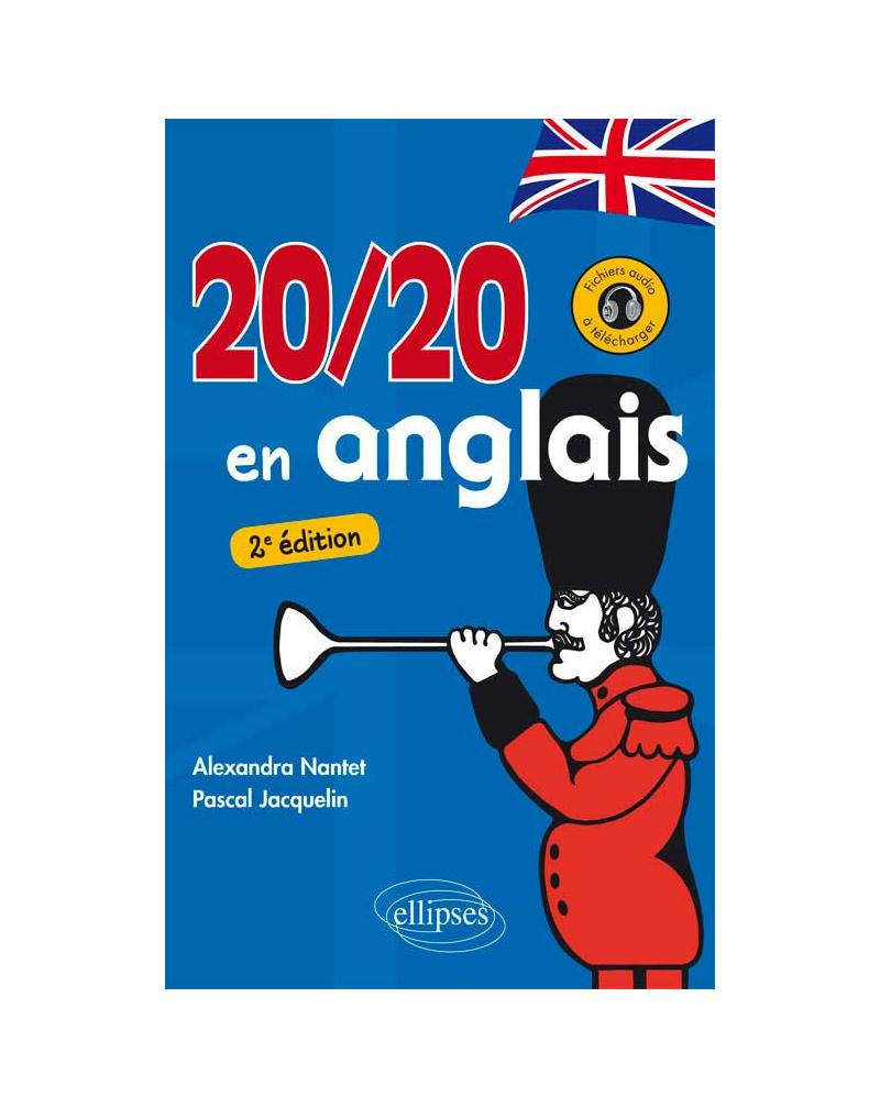 20 sur 20 en anglais. 2e édition (avec fichiers audio)