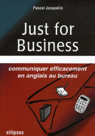 Just for Business, Communiquer efficacement en anglais au bureau