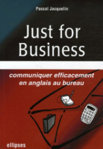 Just for Business, Communiquer efficacement en anglais au bureau