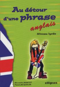 Anglais - Au détour d'une phrase (niveau lycée)
