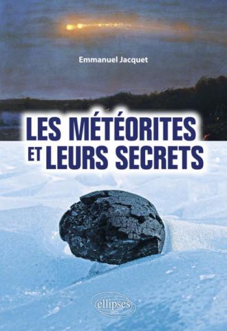 Les météorites et leurs secrets