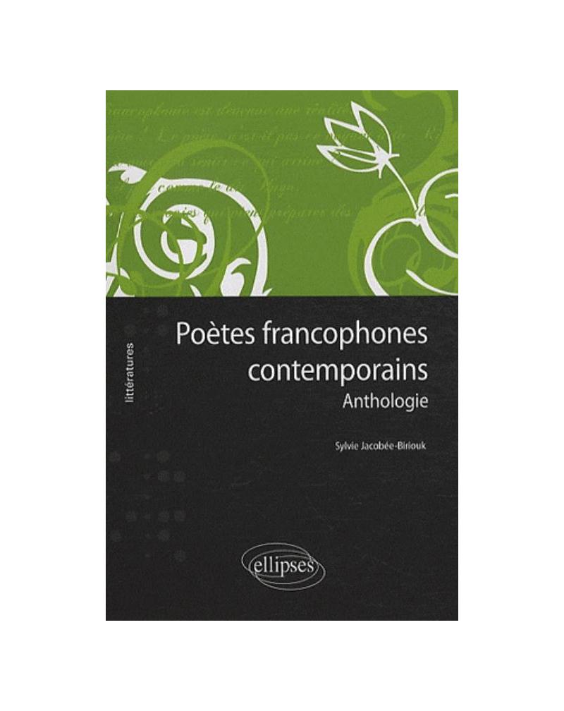Poètes francophones contemporains - Anthologie