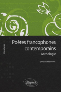 Poètes francophones contemporains - Anthologie