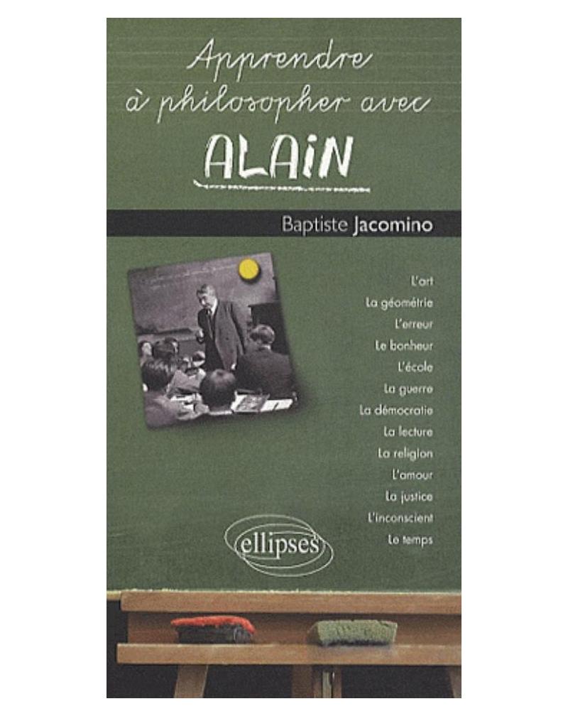 Apprendre à philosopher avec Alain