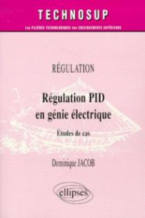 Régulation PID en génie électrique - Étude de cas - Niveau C