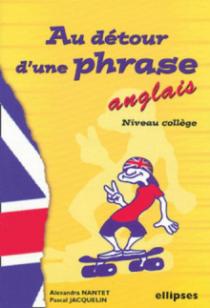 Anglais - Au détour d'une phrase