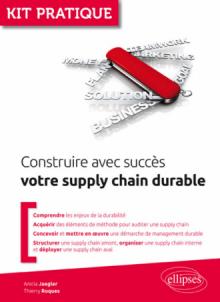 Construire avec succès votre supply chain durable