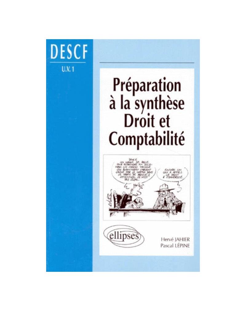 Préparation à la synthèse Droit et Comptabilité - DESCF (UV n°1)